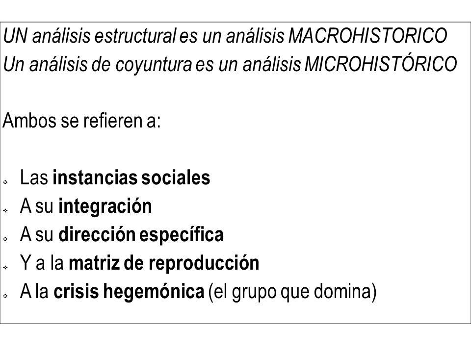 UN análisis estructural es un análisis MACROHISTORICO