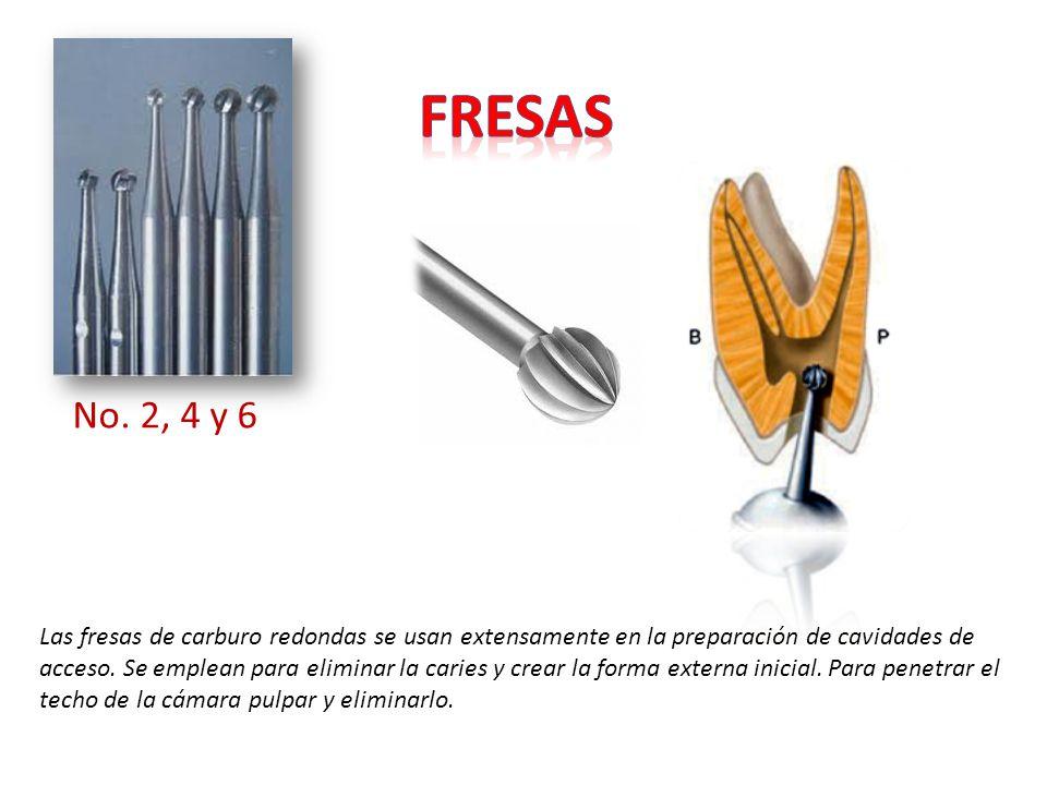 fresas No. 2, 4 y 6.