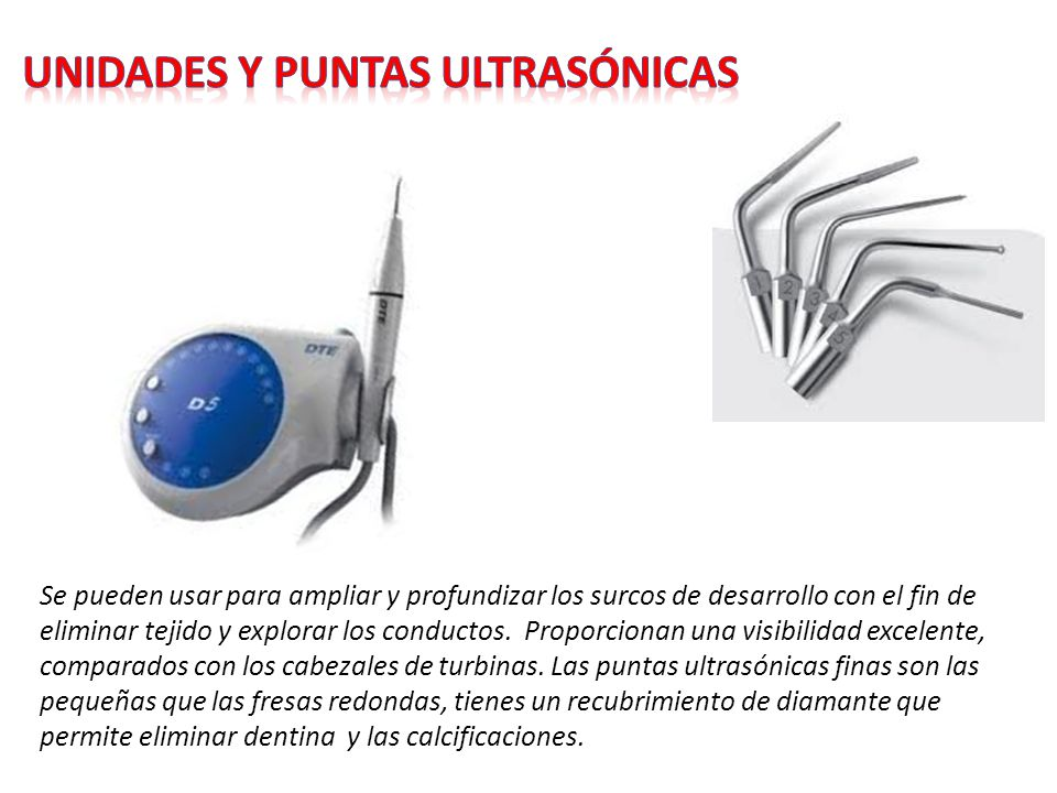 Unidades y puntas ultrasónicas