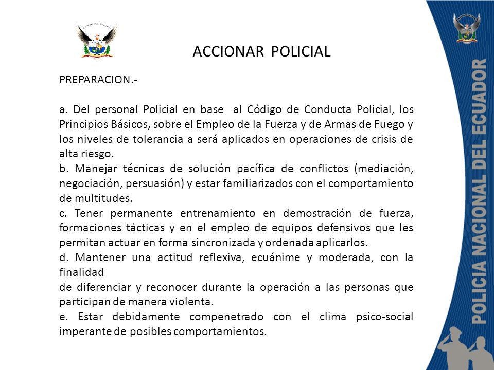 ACCIONAR POLICIAL PREPARACION.-