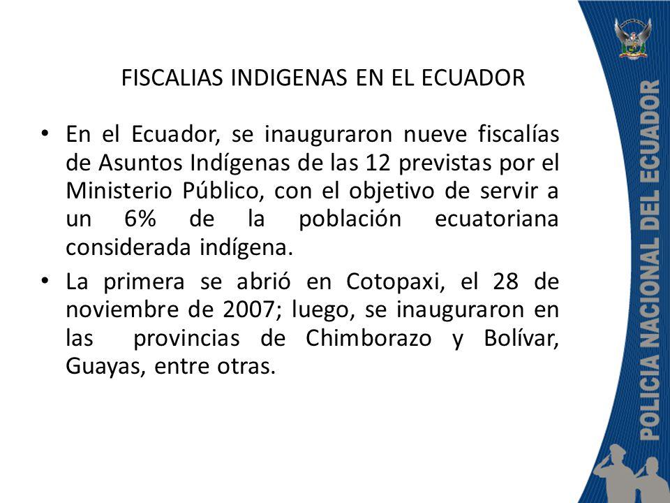 FISCALIAS INDIGENAS EN EL ECUADOR
