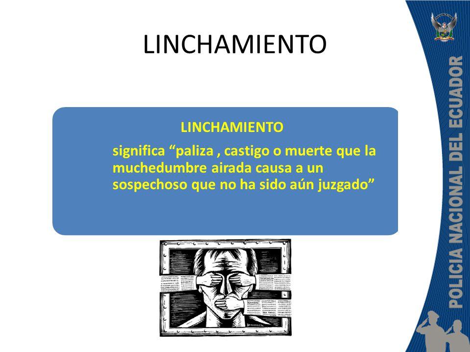 LINCHAMIENTO LINCHAMIENTO.