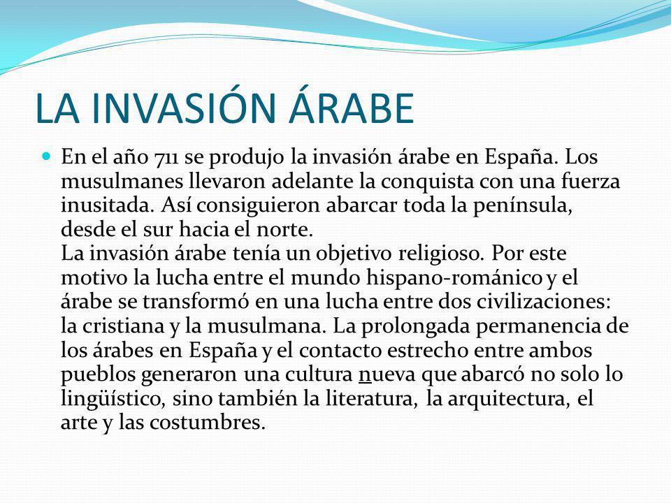 LA INVASIÓN ÁRABE