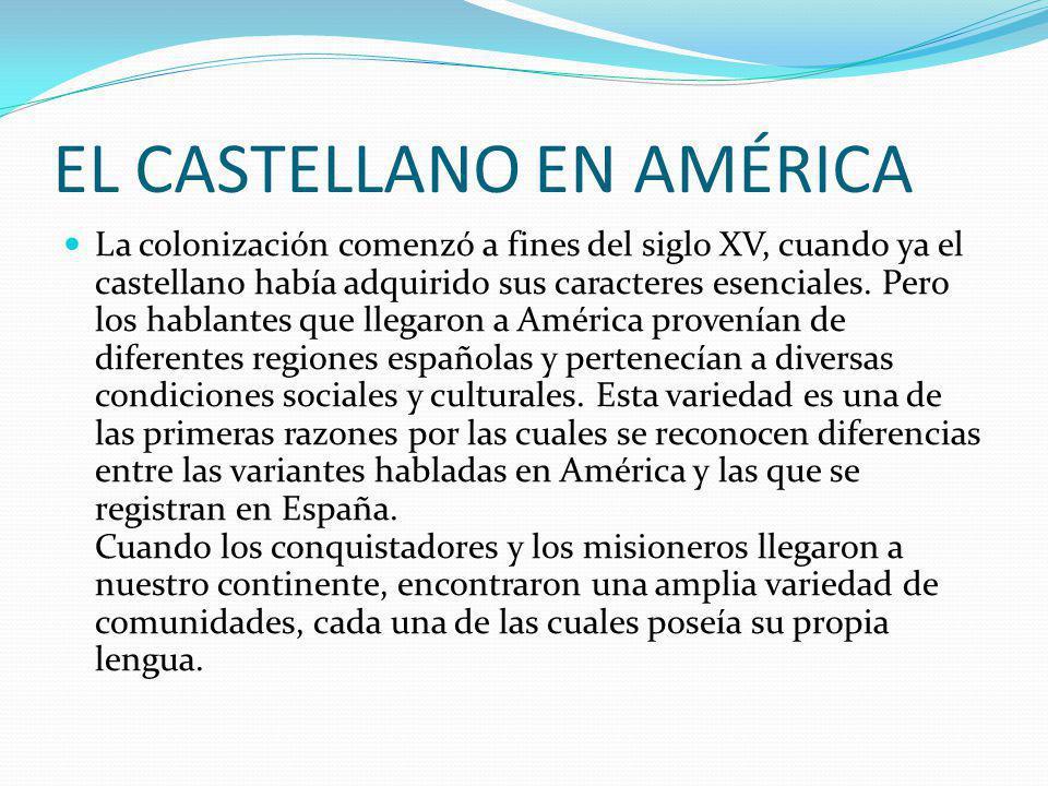EL CASTELLANO EN AMÉRICA