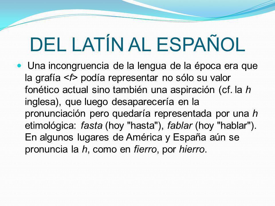 DEL LATÍN AL ESPAÑOL