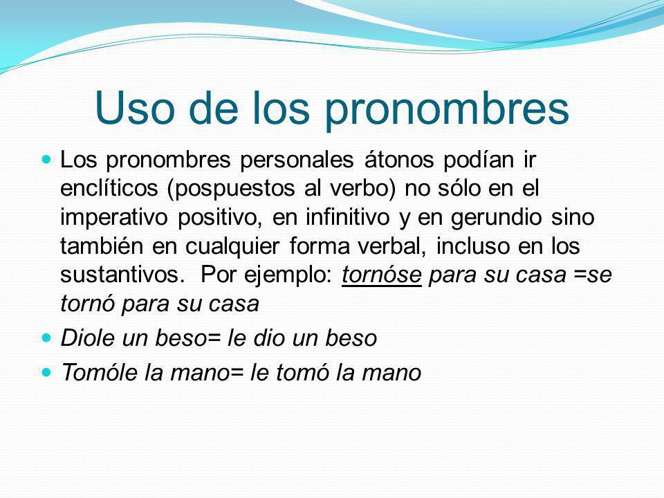 Uso de los pronombres