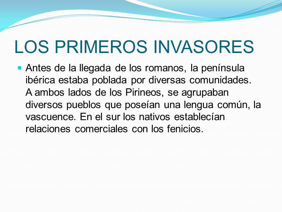 LOS PRIMEROS INVASORES