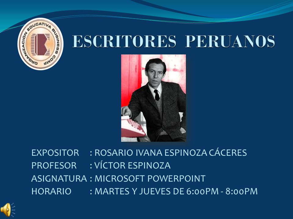 ESCRITORES PERUANOS EXPOSITOR : ROSARIO IVANA ESPINOZA CÁCERES