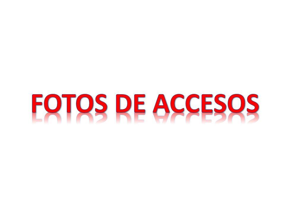 FOTOS DE ACCESOS
