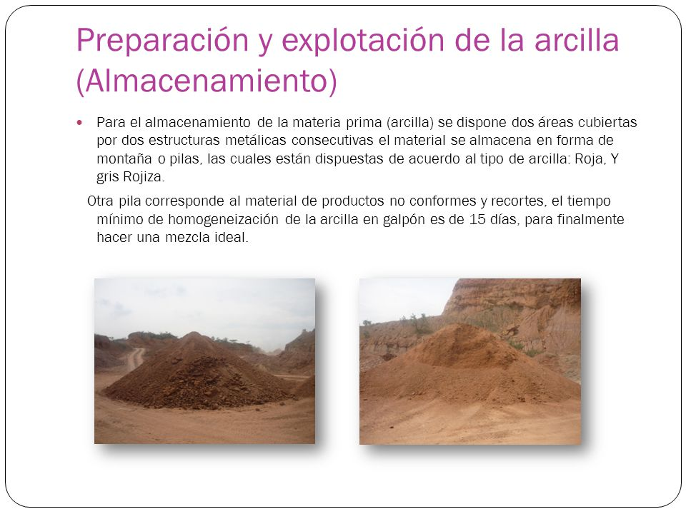 Preparación y explotación de la arcilla (Almacenamiento)