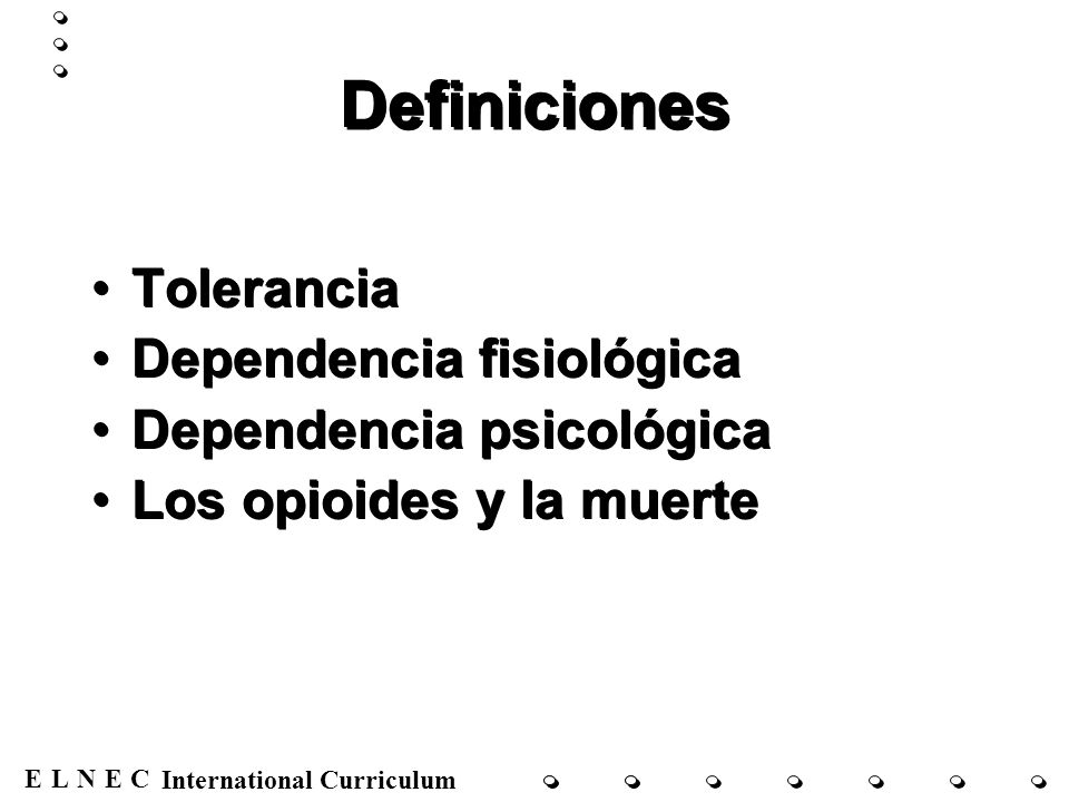 Definiciones Tolerancia Dependencia fisiológica