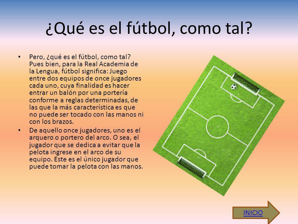 ¿Qué es el fútbol, como tal