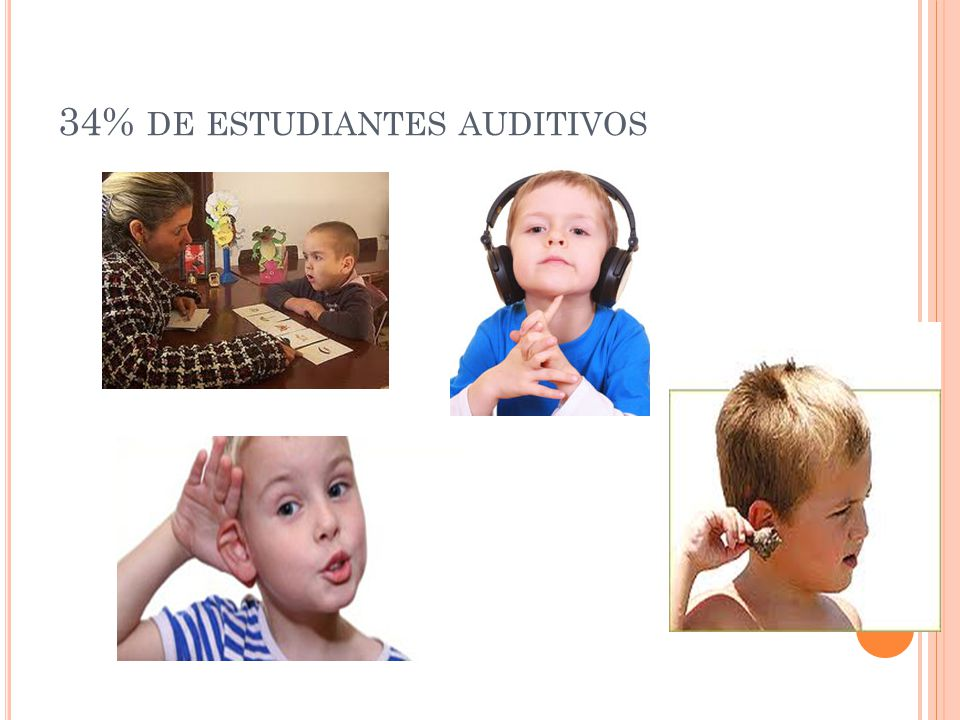34% de estudiantes auditivos