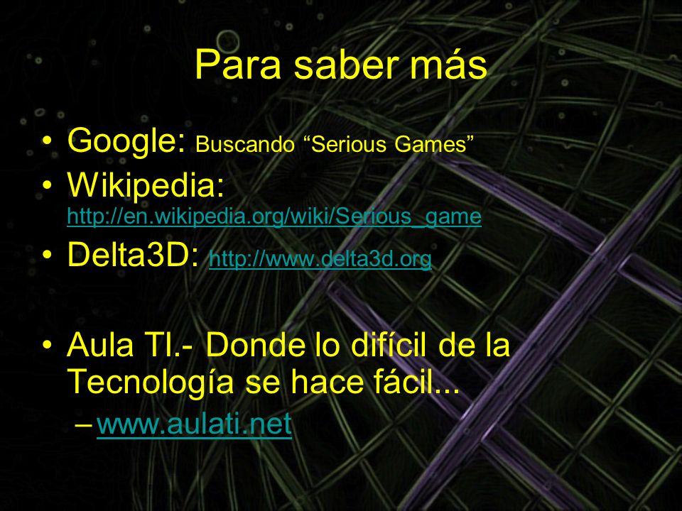 Para saber más Google: Buscando Serious Games