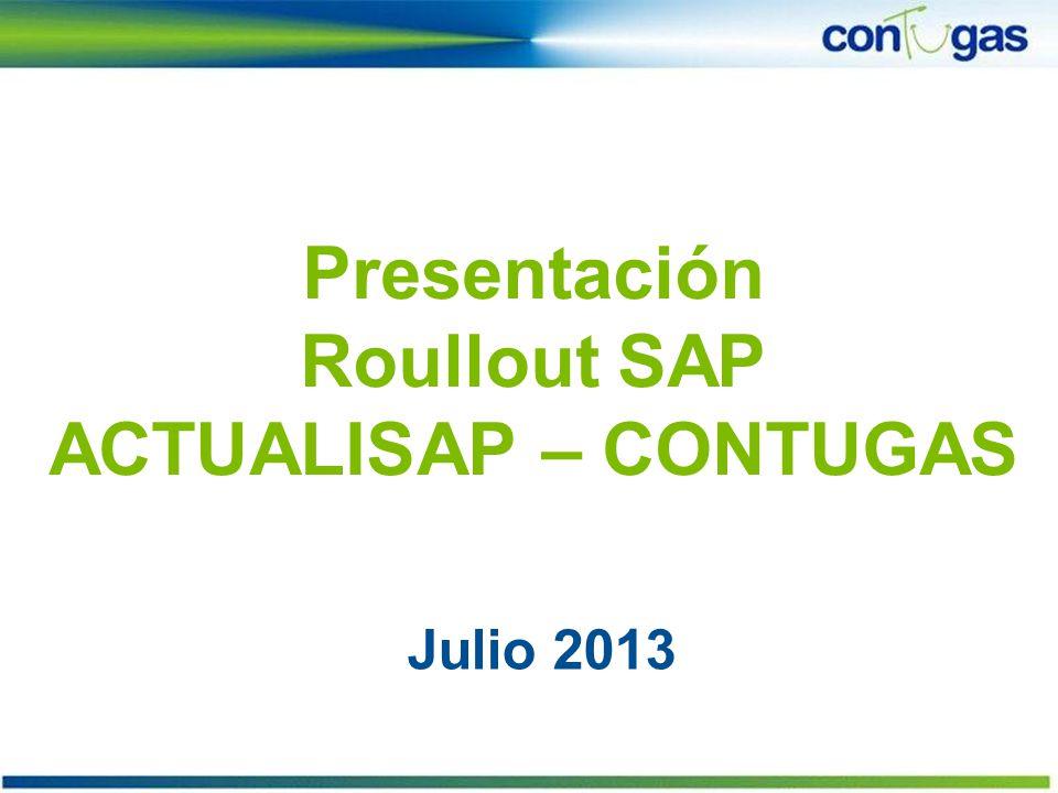 Presentación Roullout SAP ACTUALISAP – CONTUGAS