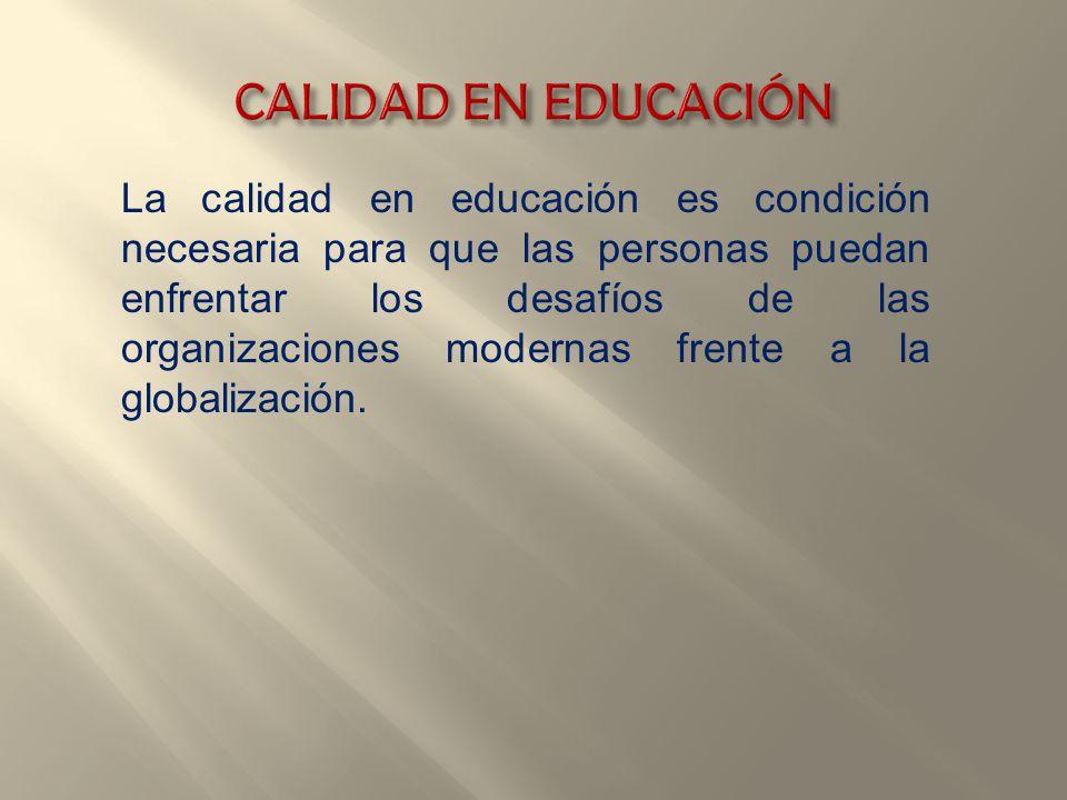 CALIDAD EN EDUCACIÓN