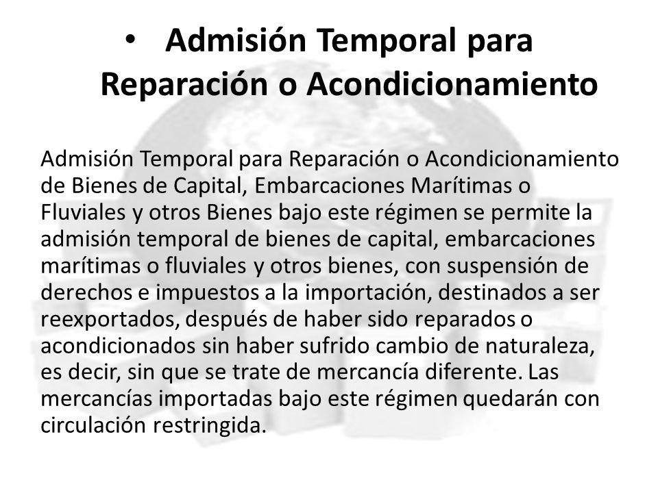 Admisión Temporal para Reparación o Acondicionamiento