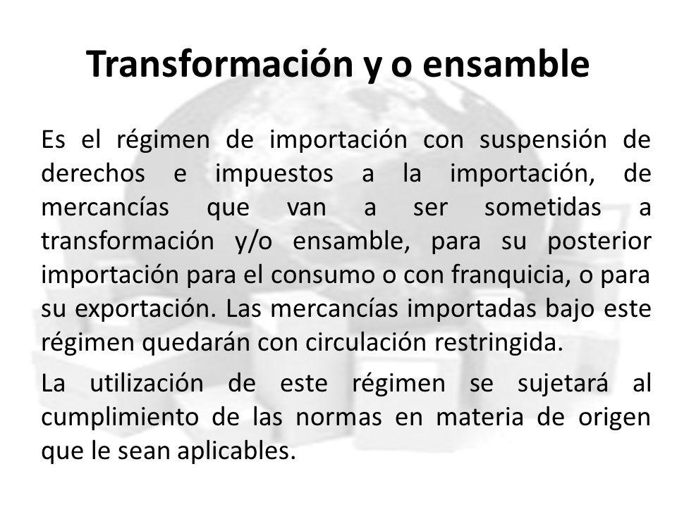 Transformación y o ensamble