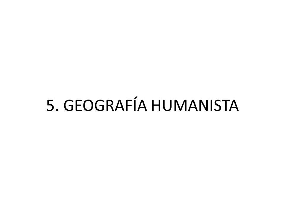 5. GEOGRAFÍA HUMANISTA