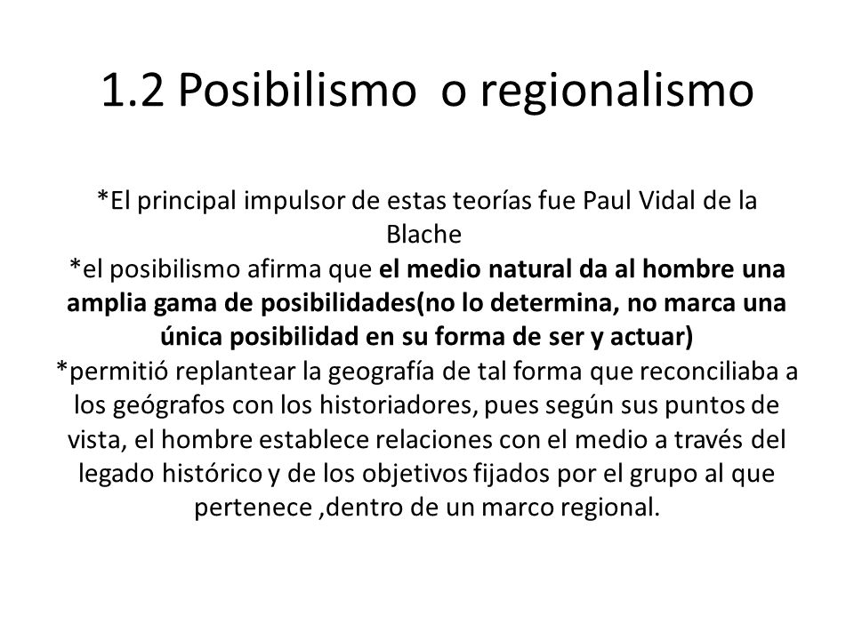 1. 2 Posibilismo o regionalismo