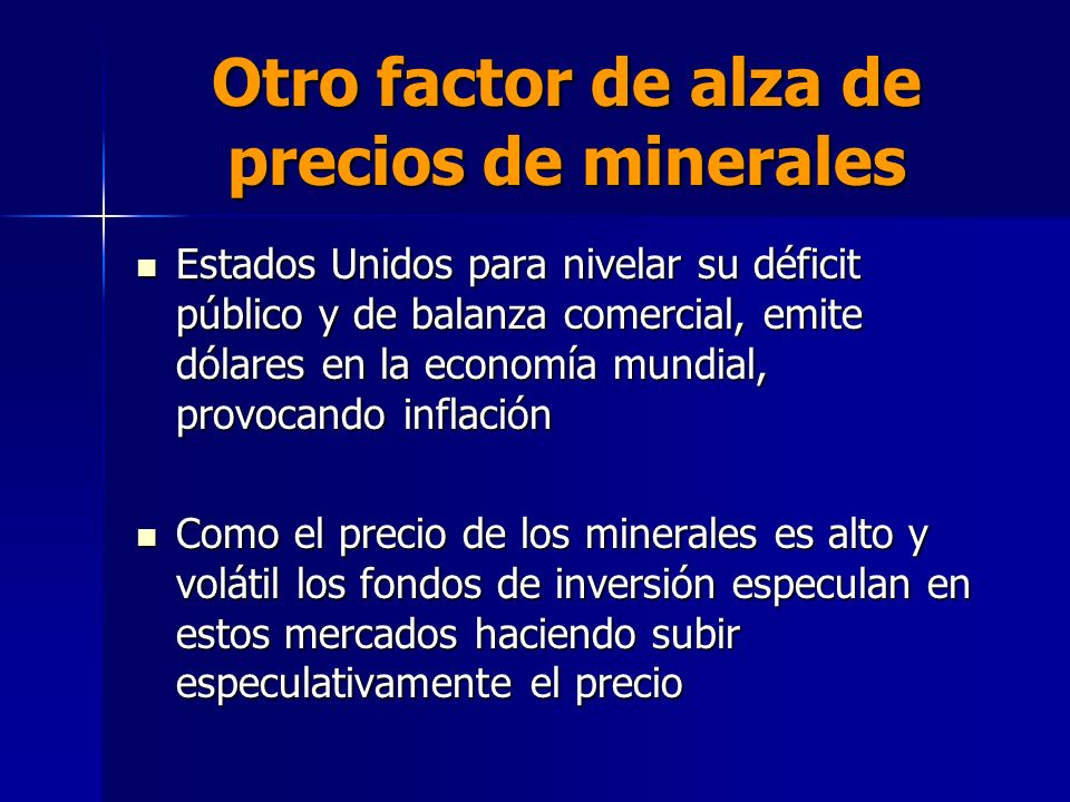 Otro factor de alza de precios de minerales