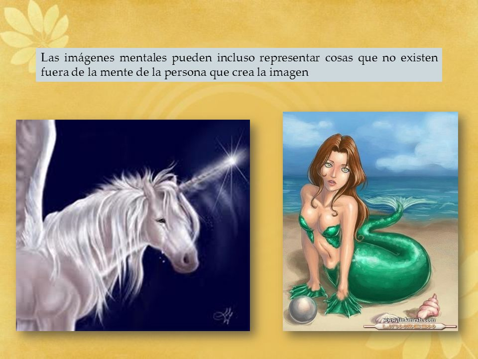 Las imágenes mentales pueden incluso representar cosas que no existen fuera de la mente de la persona que crea la imagen