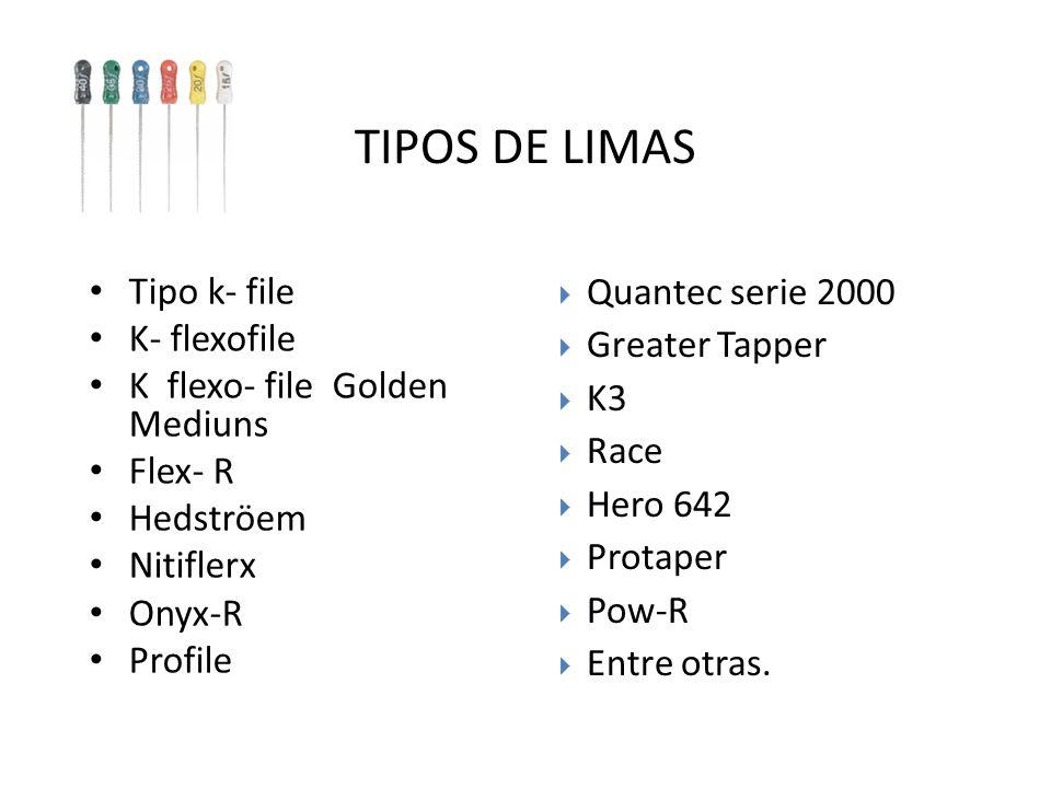 TIPOS DE LIMAS Quantec serie 2000 Tipo k- file Greater Tapper