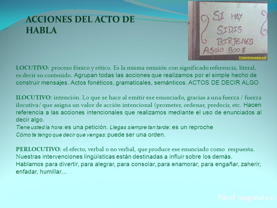 ACCIONES DEL ACTO DE HABLA