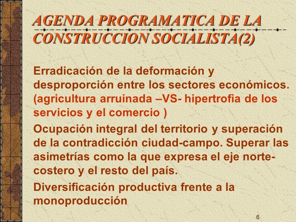 AGENDA PROGRAMATICA DE LA CONSTRUCCION SOCIALISTA(2)