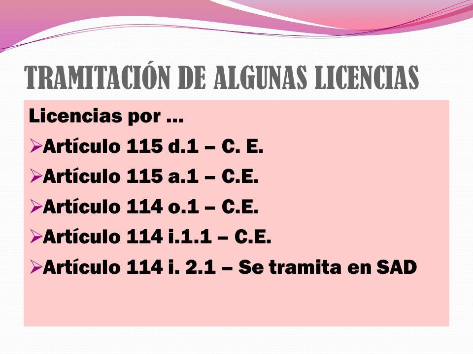 TRAMITACIÓN DE ALGUNAS LICENCIAS
