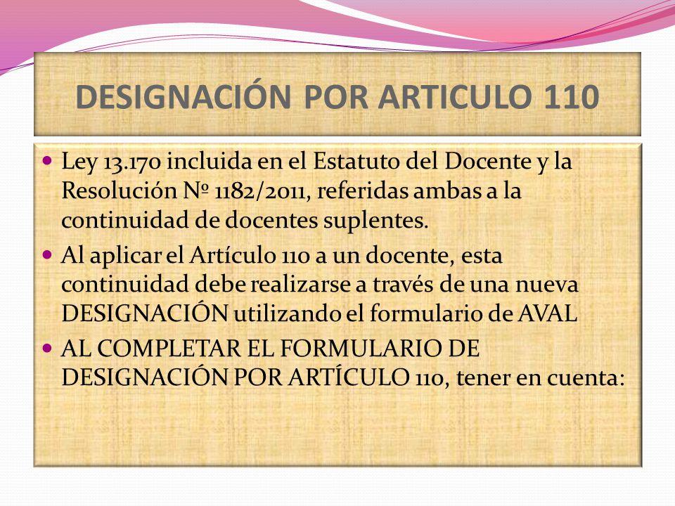 DESIGNACIÓN POR ARTICULO 110