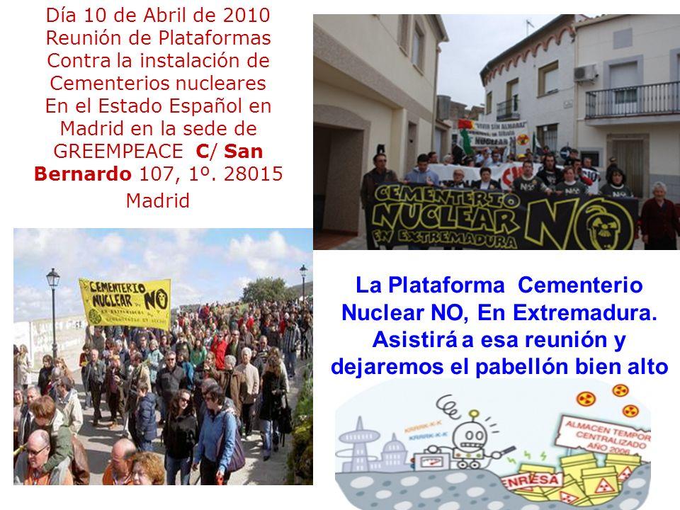 La Plataforma Cementerio Nuclear NO, En Extremadura.