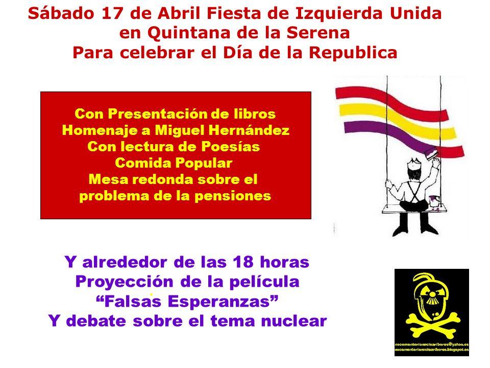 Sábado 17 de Abril Fiesta de Izquierda Unida en Quintana de la Serena