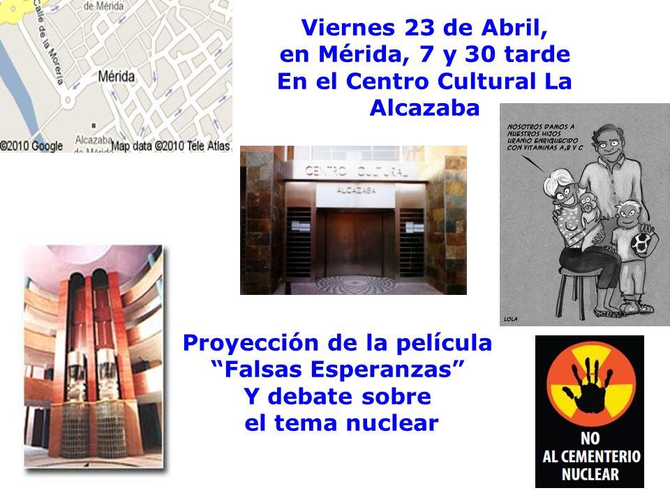 En el Centro Cultural La Alcazaba Proyección de la película