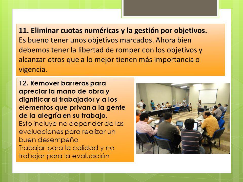 11. Eliminar cuotas numéricas y la gestión por objetivos