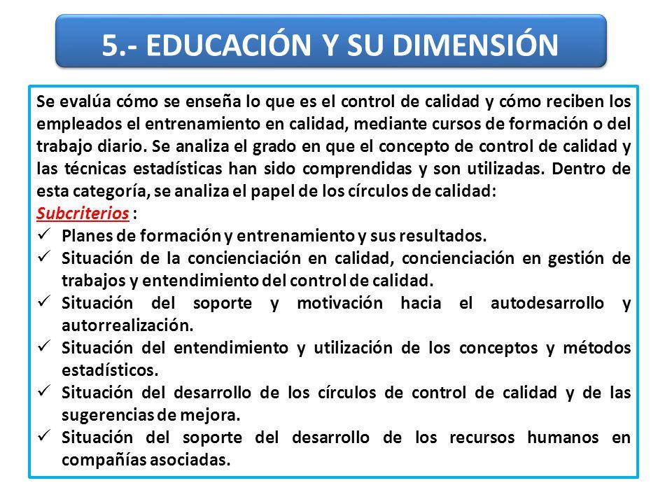 5.- EDUCACIÓN Y SU DIMENSIÓN