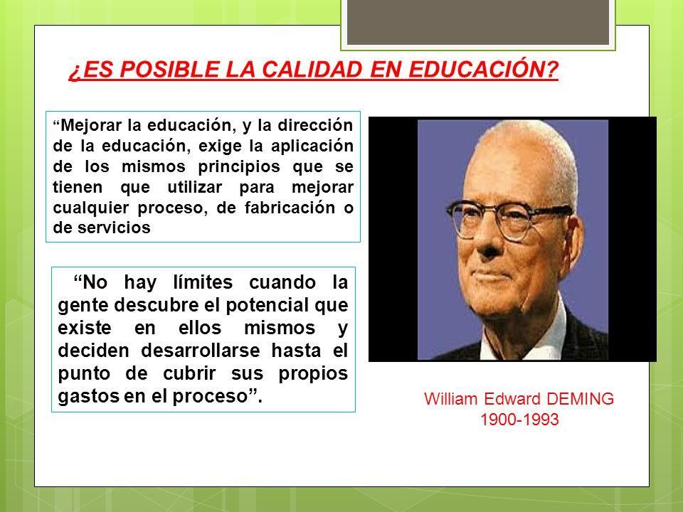 ¿ES POSIBLE LA CALIDAD EN EDUCACIÓN