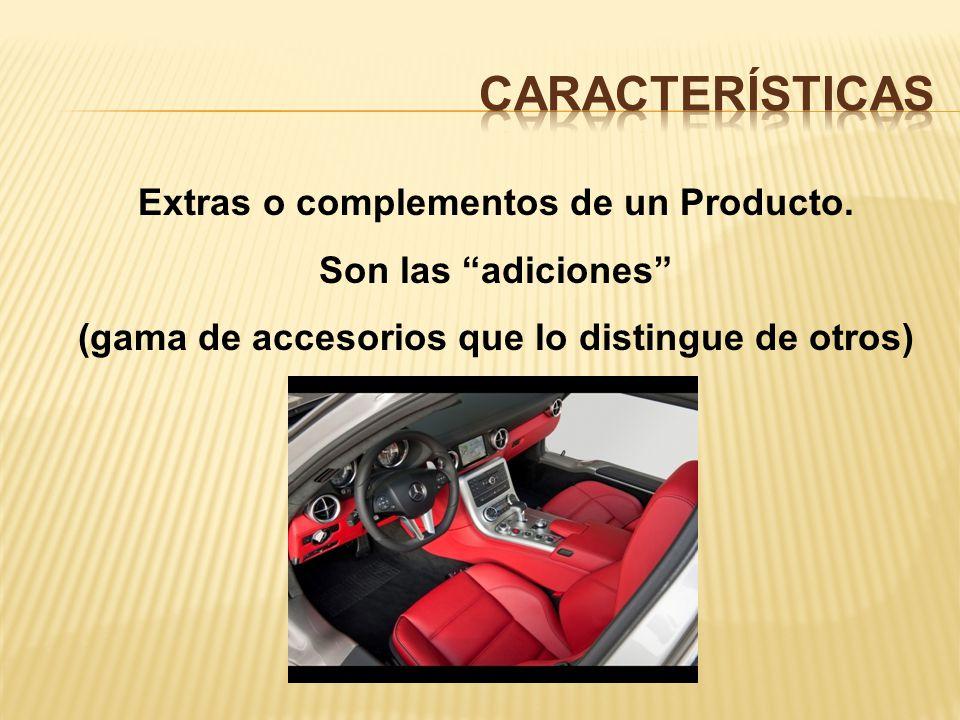 características Extras o complementos de un Producto.