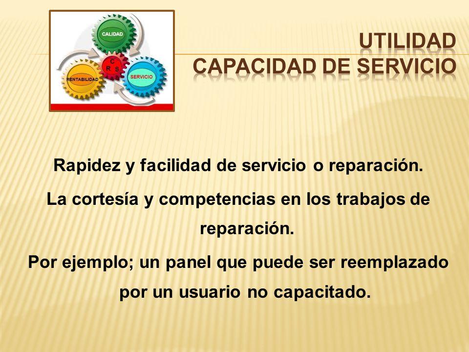 UTILIDAD CAPACIDAD DE SERVICIO