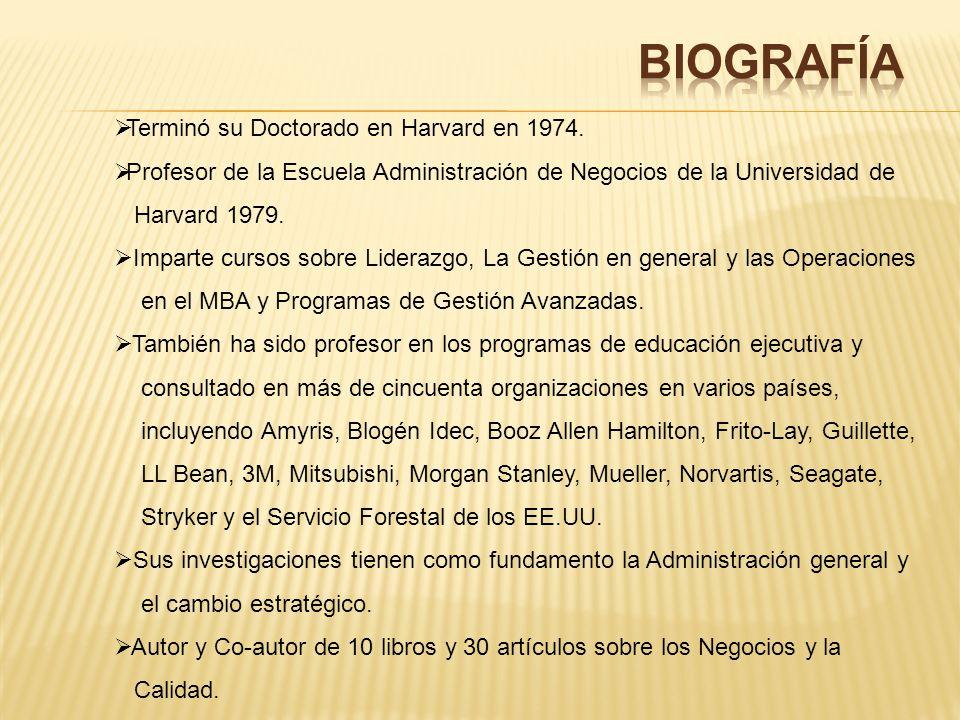 BIOGRAFÍA Terminó su Doctorado en Harvard en 1974.
