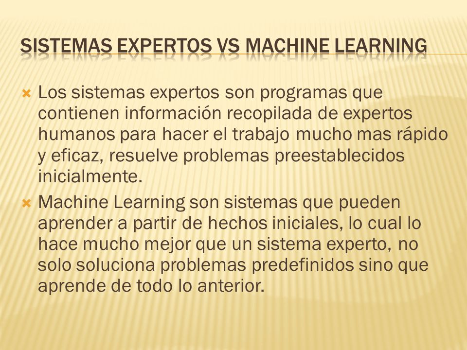 Sistemas expertos vs machine learning
