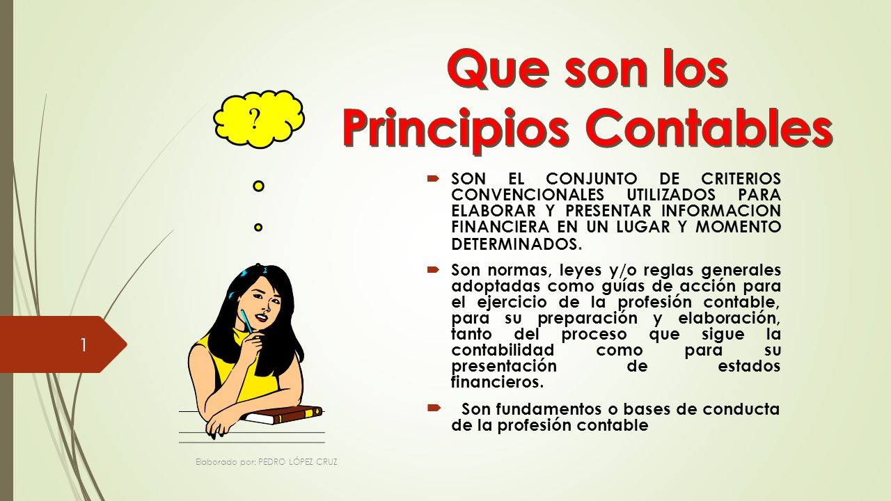 LOS PRINCIPIOS CONTABLES GENERALMENTE ACEPTADOS