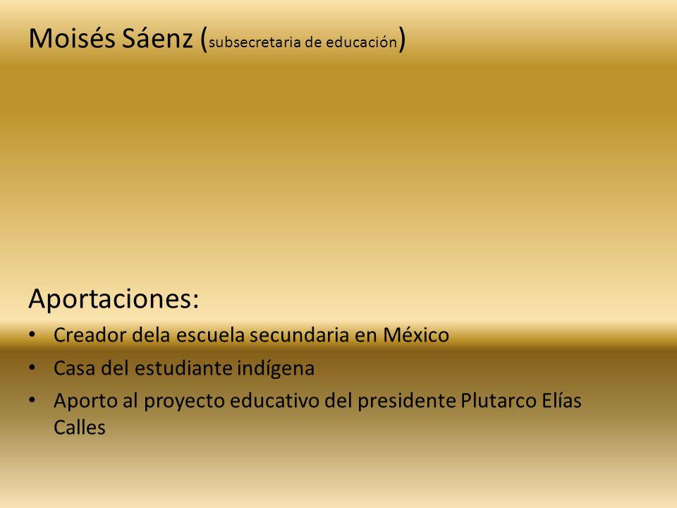 Moisés Sáenz (subsecretaria de educación)