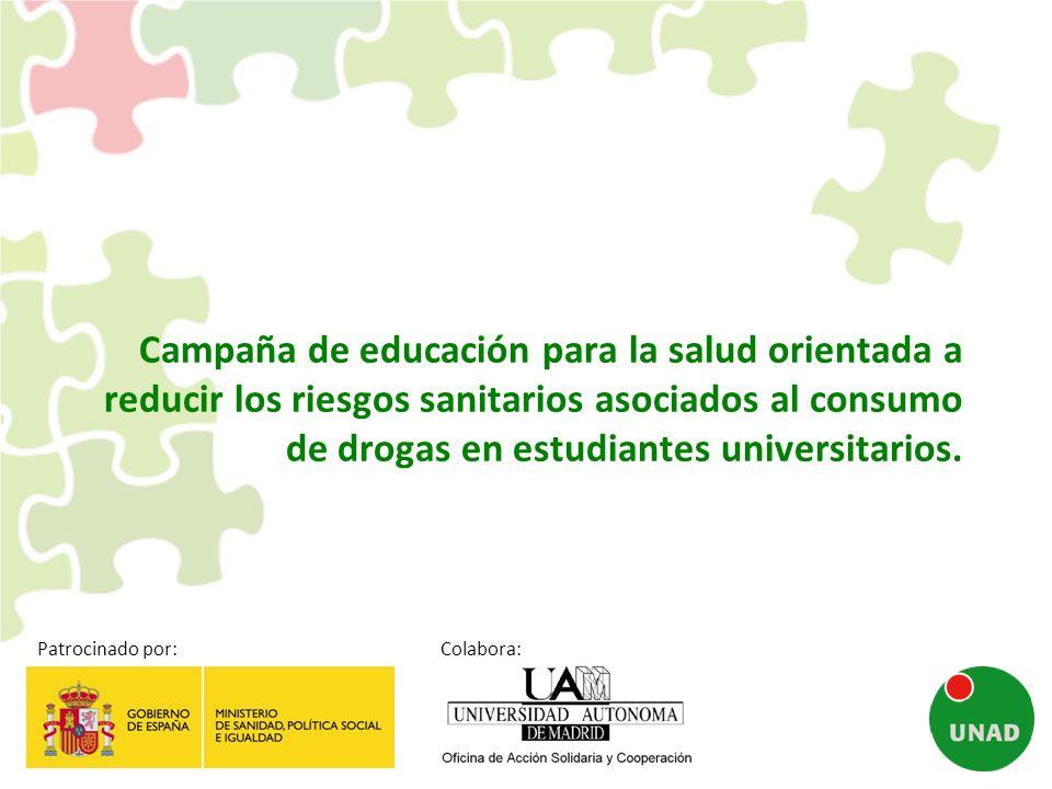 Campaña de educación para la salud orientada a reducir los riesgos sanitarios asociados al consumo de drogas en estudiantes universitarios.