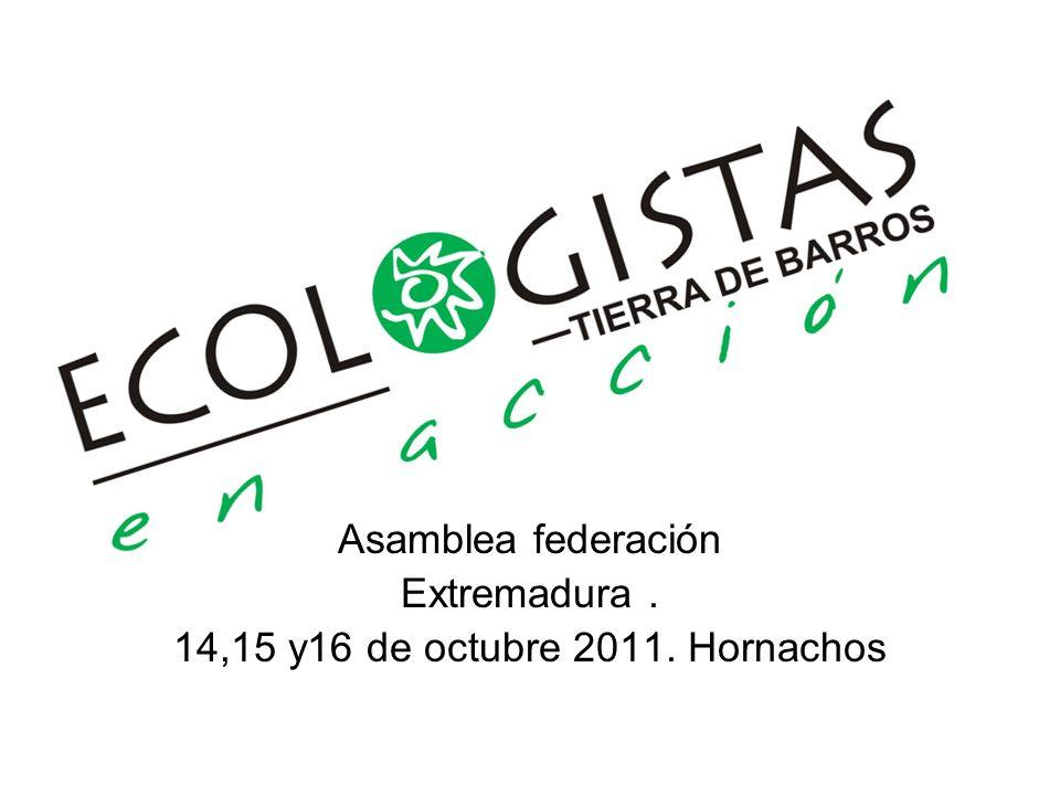 Asamblea federación Extremadura . 14,15 y16 de octubre 2011. Hornachos