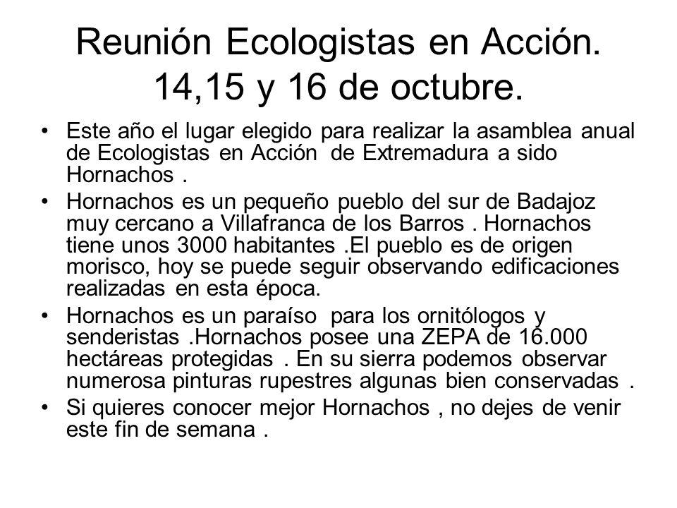 Reunión Ecologistas en Acción. 14,15 y 16 de octubre.