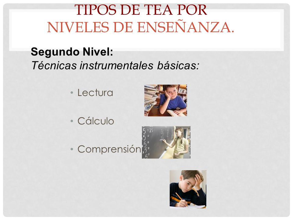 Tipos de TEA por Niveles de enseñanza.