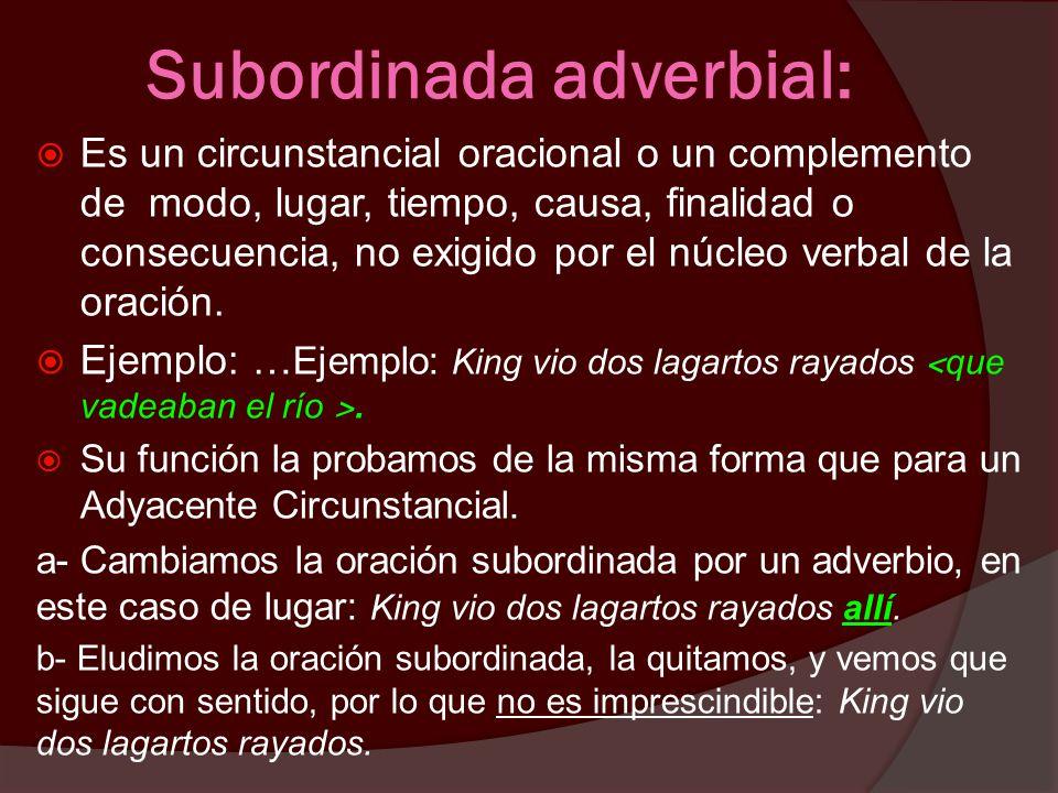 Subordinada adverbial: