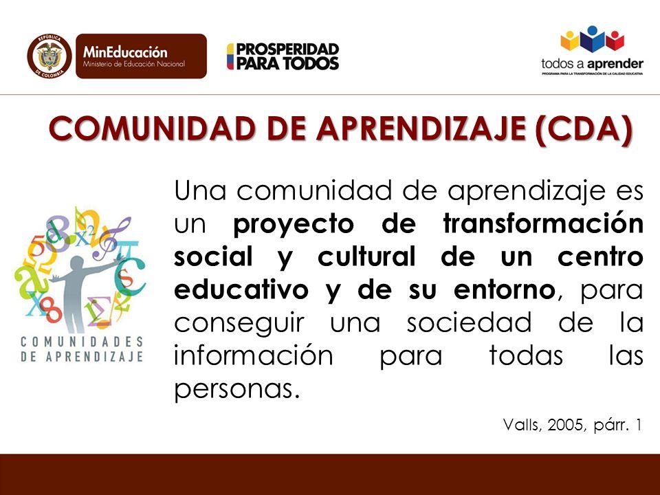COMUNIDAD DE APRENDIZAJE (CDA)
