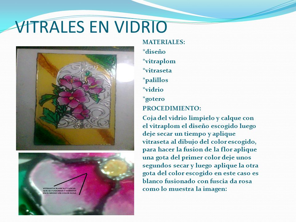 VITRALES EN VIDRIO * MATERIALES: *diseño *vitraplom *vitraseta